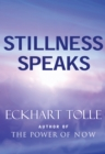Stillness Speaks - eBook