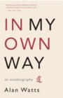 In My Own Way : An Autobiography - Book