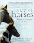 Angel Horses : Divine Messengers of Hope - eBook