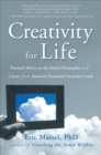 Creativity for Life : Practical Advice on the Artist's Personality, and Career from America's Foremost Creativity Coach - eBook
