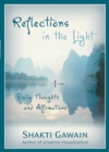 Reflections in the Light : Daily Thoughts and Affirmations - eBook