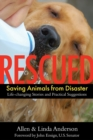 Rescued : Saving Animals from Disaster - eBook