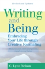 Writing and Being : Embracing Your Life Through Creative Journaling - eBook