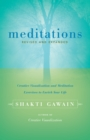 Meditations : Creative Visualization and Meditation Exercises to Enrich Your Life - eBook