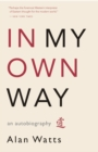 In My Own Way : An Autobiography - eBook
