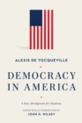 Democracy in America : A New Abridgment for Students - eBook