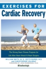 Exercises for Cardiac Recovery : The Strong Heart Fitness Program for Life After Heart Attack & Heart Surgery - eBook