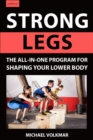 Strong Legs : The All-In-One Program for Shaping Your Lower Body - Over 200 Workouts - Book