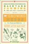 Backyard Farming: Growing Herbs For Food And Medicine - Book