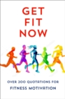 The Joy Of Fitness : An Inspiring Collection of Motivational Quotations - Book