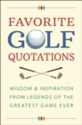 The Golf Lover's Treasury Of Quotations - Book