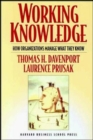 Working Knowledge : How Organizations Manage What They Know - Book