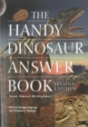 The Handy Dinosaur Answer Book : Second Edition - Book