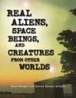 Real Aliens, Space Beings, and Creatures from Other Worlds - eBook