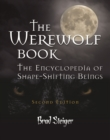 The Werewolf Book : The Encyclopedia of Shape-Shifting Beings - eBook
