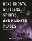 Real Ghosts, Restless Spirits, and Haunted Places - eBook