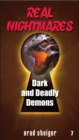 Real Nightmares (Book 7) : Dark and Deadly Demons - eBook