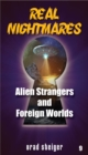 Real Nightmares (Book 9) : Alien Strangers and Foreign Worlds - eBook