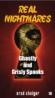 Real Nightmares (Book 10) : Ghastly and Grisly Spooks - eBook