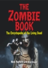 The Zombie Book : The Encyclopedia of the Living Dead - eBook
