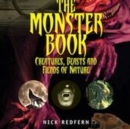 The Monster Book : Creatures, Beasts and Fiends of Nature - eBook