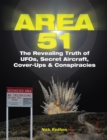 Area 51 : The Revealing Truth of UFOs, Secret Aircraft, Cover-Ups & Conspiracies - Book