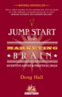 Jump Start Your Marketing Brain : Scientific Advice and Practical Ideas - eBook