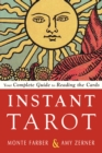 Instant Tarot : Your Complete Guide to Reading the Cards - Book