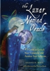 The Lunar Nomad Oracle : 43 Cards to Unlock Your Creativity and Awaken Your Intuition - Book