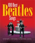 100 Best Beatles Songs : A Passionate Fan's Guide - Book