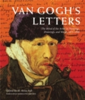 Van Gogh's Letters : The Mind of the Artist in Paintings, Drawings, and Words, 1875-1890 - Book