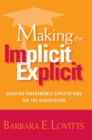 Making the Implicit Explicit : Creating Performance Expectations for the Dissertation - eBook