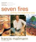Seven Fires : Grilling the Argentine Way - eBook
