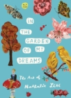 In the Garden of My Dreams: The Art of Nathalie Lete - Book