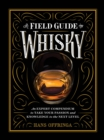 A Field Guide to Whisky - Book