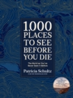 1,000 Places to See Before You Die (Deluxe Edition) : The World as You've Never Seen It Before - Book