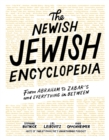 The Newish Jewish Encyclopedia : From Abraham to Zabar's and Everything in Between - Book