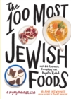 The 100 Most Jewish Foods - Book