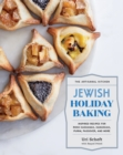 The Artisanal Kitchen: Jewish Holiday Baking : Inspired Recipes for Rosh Hashanah, Hanukkah, Purim, Passover, and More - Book