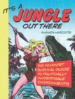 It's a Jungle Out There : The Feminist Survival Guide to Politically Inhospitable Environments - eBook