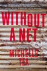 Without a Net, 2nd Edition : The Female Experience of Growing Up Working Class - Book