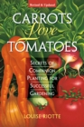 Carrots Love Tomatoes - Book