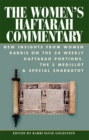 The Women's Haftarah Commentary : New Insights from Women Rabbis on the 54 Weekly Haftarah Portions, the 5 Megillot & Special Shabbatot - eBook