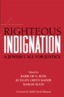 Righteous Indignation : A Jewish Call for Justice - eBook