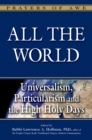 All The World : Universalism, Particularism and the High Holy Days - eBook