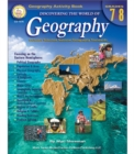 Discovering the World of Geography, Grades 7 - 8 : Includes Selected National Geography Standards - eBook
