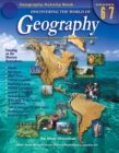 Discovering the World of Geography, Grades 6 - 7 : Includes Selected National Geography Standards - eBook
