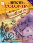 Life in the Colonies, Grades 4 - 7 - eBook