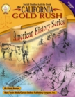 The California Gold Rush, Grades 4 - 7 - eBook