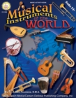 Musical Instruments of the World, Grades 5 - 8 - eBook